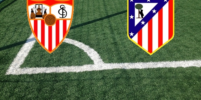 Siviglia-Atletico Madrid